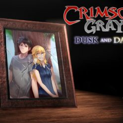 Crimson Gray: Dusk And Dawn