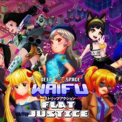 Deep Space Waifu - Flat Justice