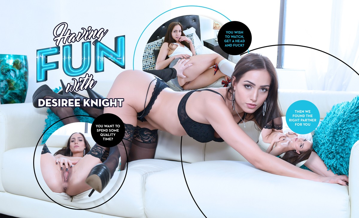 Having Fun with Desiree Knight